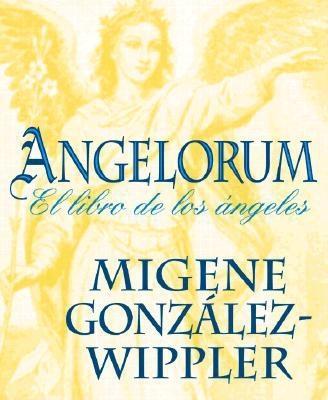 Angelorum By Gonzalez-Wippler, Migene